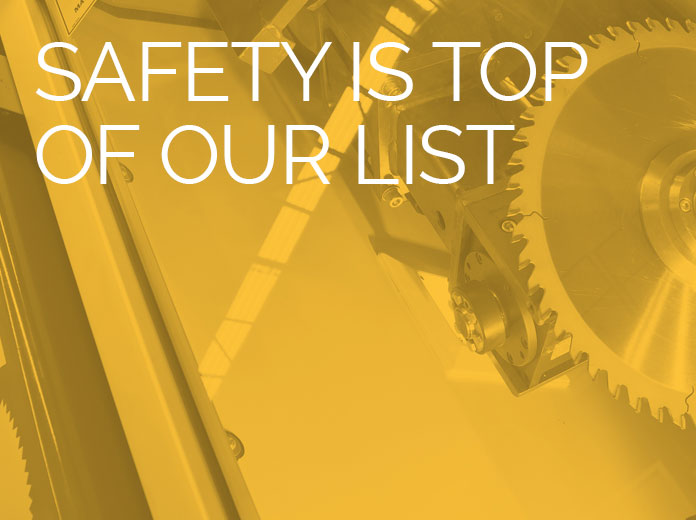 Safety is top of our list